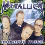 ACOUSTIC METAL (GREEN LABEL)